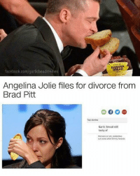 angelina: BANANA  facebook.com/garlicbeadmemes  Angelina Jolie files for divorce from  Brad Pitt  Top stories  Garlic bread still  tasty af  Winners or not coebrities  out loose after Emrry Awards
