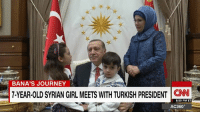 """Journey, Memes, and I Love You: BANA'S JOURNEY  7-YEAR-OLD SYRIAN GIRL MEETS WITH TURKISH PRESIDENT  CNN  8:59 PM ET  AC360 """"Thank you for supporting the children of Aleppo and help us to get out from war. I love you."""" Bana Alabed, the seven-year-old Syrian girl who brought attention to the plight of Aleppo's victims, met Turkey's President Erdogan. http://cnn.it/2hXhoq6"""