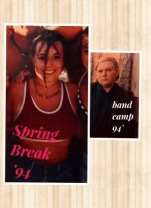 Spring Break, Break, and Spring: band  camp  94  Spring  Break  94 I never showed my wife my senior photo until way after we were married.