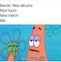 schoolofmetal: Bands: New albums  New tours  New merch  Me  I have $3 schoolofmetal