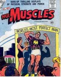 1956 Comic Mr.Muscles america instamood women female womensmarch comics mikeohearn bodybuilding memes love instagram vegan dccomics marvel batman ripped gym gymmemes aesthetic: BANG-UP THRILLING DISPLAYS  OF PHYSICAL STRENGTH AND POWER  ALL NEW  NOST PERFECT MAN 1956 Comic Mr.Muscles america instamood women female womensmarch comics mikeohearn bodybuilding memes love instagram vegan dccomics marvel batman ripped gym gymmemes aesthetic