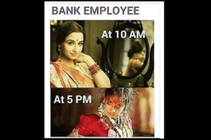 These hilarious memes on demonetisation show what's on the public ...: BANK EMPLOYEE  At 10 AM  At 5 PM These hilarious memes on demonetisation show what's on the public ...