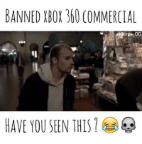 Has anyone seen this banned xbox 360 commercial 😂💀 ➖ Sponsored by @gaming.accessories 😎 🚨 Free shipping anywhere in the US 🚨 ➖ Team page - @Rize_Above.All ➖ Backup page - @Rize.Zergo ➖ Turn on post notifications ➖ Don't mind these tags 😂🚫 CallofDuty xbox xboxOne BlackOps2 BlackOps3 BlackOps gamer playstation iw advancedWarfare xbox360 bo1 bo2 bo3 wiiU videoGames games InfiniteWarfare like4like cod4remastered GTAV csgo ps4 rhg modding pokemon gta5: BANNED XBOX 360 COMMERCIAL  ergo OG  HAVE YOU SEEN THIST Has anyone seen this banned xbox 360 commercial 😂💀 ➖ Sponsored by @gaming.accessories 😎 🚨 Free shipping anywhere in the US 🚨 ➖ Team page - @Rize_Above.All ➖ Backup page - @Rize.Zergo ➖ Turn on post notifications ➖ Don't mind these tags 😂🚫 CallofDuty xbox xboxOne BlackOps2 BlackOps3 BlackOps gamer playstation iw advancedWarfare xbox360 bo1 bo2 bo3 wiiU videoGames games InfiniteWarfare like4like cod4remastered GTAV csgo ps4 rhg modding pokemon gta5
