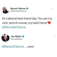 "Best Friend, Joe Biden, and Memes: Barack Obama  @BarackObama  It's national best friend day. You are my  rock, and of course, my best friend  @MichelleObama  Joe Biden  @JoeBiden  @BarackObama .WOW <p>We need justice for joe via /r/memes <a href=""https://ift.tt/2JtpjWB"">https://ift.tt/2JtpjWB</a></p>"