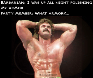 Shiny boi  -Law: BARBARIAN: I WAS UP ALL NIGHT POLISHING  MY ARMOR  PARTY MEMBER: WHAT ARMOR?...  FB.COM/ONDMEMES Shiny boi  -Law