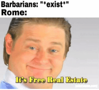 """Real Estate: Barbarians: """"*exist""""  Rome:  Is Freo Real Estate"""