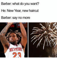 Barbershop coming in 💯: Barber: what do you want?  He: New Year, new haircut  Barber: Say no more  JE  NEW Barbershop coming in 💯