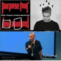 """Facebook, God, and Jesus: Barber's Purpose is to lead you away from God  @picslastsionger Madewm  KINEMASTER  PicPlayPost  FRANCIS CHAN  FACEBOOK HQ IN CALIFORNIA @Regrann from @picslastslonger - @justinbieber Part 1-3 Ephesians 5:11. Thelema is an occultphilosophy-religion that embraces libertinism and teaches that people should have the freedom to do whatever they want. Thelema was taught by Aleister Crowley, an occultist and writer, in the early part of the twentieth century. One of the main tenets of Thelema is """"Do what thou wilt shall be the whole of the Law."""" Followers of Thelema call themselves Thelemites. In 1904 Crowley wrote The Book of the Law (also known as Liber AL). He claimed that, while he was in a trance-like state, the book was dictated to him by an entity called Aiwass, whom Crowley considered to be his personal guardian angel. The Book of the Lawis """"scripture"""" to Thelemites, and Crowley is the prophet of Thelema. Interpretation of The Book of the Lawis left up to individual Thelemites.Matthew 6:10 Jesus' model prayer contains these words: """"Your kingdom come, your will be done."""" The Greek word for """"will"""" in this verse is thelema. Thelemites speak of """"the Great Work,"""" by which they mean the process of attaining knowledge, conversing with one's """"Holy Guardian Angel,"""" and accomplishing one's """"True Will."""" The True Will in Thelema is an individual's unique purpose as dictated by his or her nature. Those who discover their true nature (and therefore their true desires in life) and see it through to the end will be satisfied; those who never find their true desires are doomed to wander aimlessly through life. Crowley wrote, """"The most common cause of failure in life is ignorance of one's own True Will, or of the means by which to fulfill that Will"""" (Magick, Book 4, p. 127).Thelema also involves magick , yoga, astrology , and mysticism. It teaches reincarnation and astralprojection and even mixes in some Gnosticism and Hermeticism. Rituals include the use """