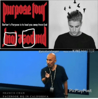 """Facebook, God, and Jesus: Barber's Purpose is to lead you away from God  @picstastsionge  KINEMASTER  PicPlayPost  FRANCIS CHAN  FACEBOOK HQ IN CALIFORNIA @justinbieber Part 1-3 Ephesians 5:11. Thelema is an occultphilosophy-religion that embraces libertinism and teaches that people should have the freedom to do whatever they want. Thelema was taught by Aleister Crowley, an occultist and writer, in the early part of the twentieth century. One of the main tenets of Thelema is """"Do what thou wilt shall be the whole of the Law."""" Followers of Thelema call themselves Thelemites. In 1904 Crowley wrote The Book of the Law (also known as Liber AL). He claimed that, while he was in a trance-like state, the book was dictated to him by an entity called Aiwass, whom Crowley considered to be his personal guardian angel. The Book of the Lawis """"scripture"""" to Thelemites, and Crowley is the prophet of Thelema. Interpretation of The Book of the Lawis left up to individual Thelemites.Matthew 6:10 Jesus' model prayer contains these words: """"Your kingdom come, your will be done."""" The Greek word for """"will"""" in this verse is thelema. Thelemites speak of """"the Great Work,"""" by which they mean the process of attaining knowledge, conversing with one's """"Holy Guardian Angel,"""" and accomplishing one's """"True Will."""" The True Will in Thelema is an individual's unique purpose as dictated by his or her nature. Those who discover their true nature (and therefore their true desires in life) and see it through to the end will be satisfied; those who never find their true desires are doomed to wander aimlessly through life. Crowley wrote, """"The most common cause of failure in life is ignorance of one's own True Will, or of the means by which to fulfill that Will"""" (Magick, Book 4, p. 127).Thelema also involves magick , yoga, astrology , and mysticism. It teaches reincarnation and astralprojection and even mixes in some Gnosticism and Hermeticism. Rituals include the use of pentagrams, sacrificial altars, and su"""