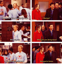 Barney, Memes, and Work: Barney?  Excuseime, quys. Comingthrough  What are you doing here?  78  Ohklust the Lordis work  But you're Satan. Who remembers this? 😂 #HIMYM https://t.co/WtEWTBY9zh