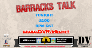 Apple, Google, and Memes: BARRACKS TALK  TONIGHT  2100  9PM EST  DV  RADIO  Back Seat  Navigator  WTForecast  NIGHT CAT  TM  DYSFUNCTIONAI  VETERANS  Grab our sponsor's apps on your Google and Apple devices! Tonight's show is nothing special unless you've never heard it or you just miss BARRACKS TALK.  We might have a special guest host, DV6 might actually press the right button or the entire show could blow up. Whatever happens, why miss it? It begins at 2100 (9PM) eastern!  [Ways to listen and chat along in the chat-room are in the comment section.]