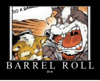 Another classic: BARREL ROLL  Do it. Another classic