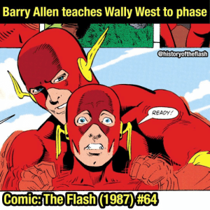 Batman, Love, and Memes: Barry Allen teaches Wally West to phase  historyoftheflash  READY  Comic:The Flash(1 9870#64 I love how Barry is written like Wally's father in Born to Run. Barry Allen as a father figure>> 🚨Podcast link in bio! 🚨 eobardthawne reverseflash hunterzolomon zoom professorzoom barryallen theflash flash jaygarrick wallywest bartallen speedforce kidflash harrisonwells ciscoramon justiceleague batman superman wonderwoman aquaman greenlantern iriswest scarletspeedster rebirth new52 comics comicbooks