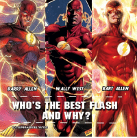 Batman, Memes, and Superman: BARRY ALLEN  WALLY WEST  BART ALLEN  WHO'S THE BEST FIASH  D WHY?  IG SUPERHEROES NATIOn The best 4 answers gets a shootout! And guys please fight dirty in the comments 😂 Doing Comics posts again 🤘 Blackpanther Mcu Marvel dc dccomics dceu dcu dcrebirth dcnation dcextendeduniverse batman superman manofsteel thedarkknight wonderwoman justiceleague cyborg aquaman martianmanhunter greenlantern venom spiderman infinitywar avengers avengersinfintywar ironman tha