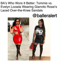 """BA's Who Wore It Better: Tommie vs. Evelyn Lozada Wearing Gianvito Rossi's Laced Over-the-Knee Sandals -blogged by @peachkyss (swipe) ⠀⠀⠀⠀⠀⠀⠀ ⠀⠀⠀⠀⠀⠀⠀ There is nothing wrong with a friendly fashion battle among the celebs. Many celebs have been seen out and about in some of the same haute pieces. The pieces are possibly the hottest and trendiest items in Hollywood. In today's showcase of Baller Alert's Who Wore It Better, we have Tommie vs. Evelyn Lozada wearing Gianvito Rossi's Laced Over-the-Knee Sandals. ⠀⠀⠀⠀⠀⠀⠀ ⠀⠀⠀⠀⠀⠀⠀ Over the weekend, Love & Hip Hop Atlanta reality star Tommie took to her Instagram to give nothing but sexiness in a custom CarlosWayne two piece and GianvitoRossi's $1,295 Laced Over-the-Knee Sandals. ⠀⠀⠀⠀⠀⠀⠀ ⠀⠀⠀⠀⠀⠀⠀ EvelynLozada also showed off her all black look with the Gianvito Rossi sandals with a leather skirt and Nirvana tee. The """"Basketball Wives"""" reality star went for a rocker chic look with a genie ponytail. ⠀⠀⠀⠀⠀⠀⠀ ⠀⠀⠀⠀⠀⠀⠀ Both ladies looked absolutely amazing. Who do you think rocked the laced sandals better: Tommie vs. Evelyn Lozada?: BA's Who Wore lt Better: Tommie vs.  Evelyn Lozada Wearing Gianvito Rossi's  Laced Over-the-Knee Sandals  @balleralert  も: BA's Who Wore It Better: Tommie vs. Evelyn Lozada Wearing Gianvito Rossi's Laced Over-the-Knee Sandals -blogged by @peachkyss (swipe) ⠀⠀⠀⠀⠀⠀⠀ ⠀⠀⠀⠀⠀⠀⠀ There is nothing wrong with a friendly fashion battle among the celebs. Many celebs have been seen out and about in some of the same haute pieces. The pieces are possibly the hottest and trendiest items in Hollywood. In today's showcase of Baller Alert's Who Wore It Better, we have Tommie vs. Evelyn Lozada wearing Gianvito Rossi's Laced Over-the-Knee Sandals. ⠀⠀⠀⠀⠀⠀⠀ ⠀⠀⠀⠀⠀⠀⠀ Over the weekend, Love & Hip Hop Atlanta reality star Tommie took to her Instagram to give nothing but sexiness in a custom CarlosWayne two piece and GianvitoRossi's $1,295 Laced Over-the-Knee Sandals. ⠀⠀⠀⠀⠀⠀⠀ ⠀⠀⠀⠀⠀⠀⠀ EvelynLozada also showed off her all black look """