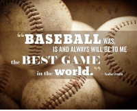 Babe Ruth 💯 https://t.co/yYKUZXWqqT: BASEBALL WAS  IS AND ALWAYS WILL BETO ME  the BEST GAME  in the world.  ~ babe ruth Babe Ruth 💯 https://t.co/yYKUZXWqqT