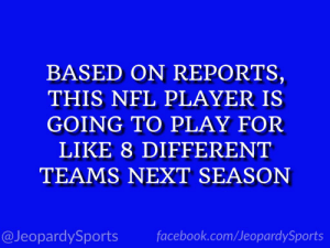 """Who is: Le'Veon Bell?"" #JeopardySports #NFL https://t.co/ctcw1kRGnd: BASED ON REPORTS,  THIS NFL PLAYER IS  GOING TO PLAY FOR  LIKE 8 DIFFERENT  TEAMS NEXT SEASON  @JeopardySports facebook.com/JeopardySports ""Who is: Le'Veon Bell?"" #JeopardySports #NFL https://t.co/ctcw1kRGnd"