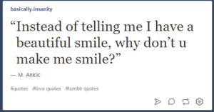 New Love Quotes Tumblr Memes | Basically Memes, I Have a ...