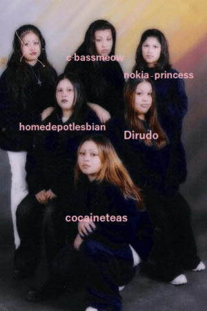 dirudo:  my sisters @cocaineteas @homedepotlesbian @nokia-princess @c-bassmeow  and I   omg i look so good and evil yes. also why u X'd out the other girl wtf she do to u ! : bassme  okia-princess  homedepotlesbian  cocaineteas dirudo:  my sisters @cocaineteas @homedepotlesbian @nokia-princess @c-bassmeow  and I   omg i look so good and evil yes. also why u X'd out the other girl wtf she do to u !