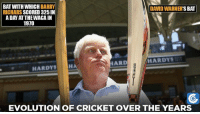 Memes, Cricket, and 🤖: BAT WITH WHICH BARRY  DAVID WARNER  BAT  RICHARS  SCORED 325 IN  A DAY ATTHEWACAIN  1970  HARDY  HARDYS  HA  EVOLUTION OF CRICKET OVER THE YEARS Cricket bat sizes in 1970 and now.