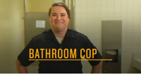 Dank, Police, and Ensure: BATHROOM COP Officer Tammy Cox and the Bathroom Police have released their official training video to the public to ensure the safety of public restrooms everywhere.