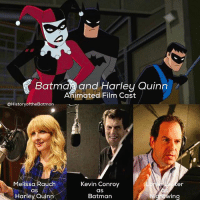 "Batman, Family, and Memes: Batma and Harley Quinn  Animated Film Cast  @History of theBatman  Kevin Conroy  Melissa Rauch  er  as  aS  Harley Quinn  Batman  Nightwing Afternoon Gothamites! This summer, DC Comics is releasing a new animated feature 'Batman and Harley Quinn' (top panel presented) which will be executively produced by 'Batman: The Animated Series' Bruce Timm! The film sees the reprisal of both Batman and Robin-Nightwing voice actors Kevin Conroy and Loren Lester and a new voice for Harley Quinn: Melissa Rauch @TheMelissaRauch, best known as Dr. Bernadette Rostenkowsi-Wolowitz on The Big Bang Theory. When discussing where her influences came for her Harley voice, Rauch comments ""I knew Harley had a higher pitched tone, and a bit of a New York accent — and I come from a New Jersey family where everyone could be former gun molls. So I wanted to give a nod to my background without being as shrill. In all honesty, I used to speak exactly like that — my acting school professors really worked the accent out of me. So it was fun to find those tones and accent again."" A sneak preview of 'Batman and Harley Quinn will be released with 'Teen Titans: The Judas Contract' and the film will be out this summer on Blu-ray and DVD. What are your thoughts on the announced voice actors? Are you excited for Batman and Nightwing to return together again to the animated screen? Thanks for following and we'll have more History of the Batman soon! [Article Source: http:-bit.ly-2nU3OWK] ✌🏼💙🦇📽"