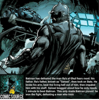 """Don't brag to The Batman ________________________________________________________ WallyWest GreenLantern WonderWoman JusticeLeague DC Superman Batman Supergirl DCEU Joker Flash Cyborg DarthVader Aquaman Robin MartianManhunter Deadpool Like Spiderman Rebirth DCRebirth Like4Like Facts Comics BvS StarWars Marvel CW Disney DCComics: Batman has defeated the man Ra's al Ghul fears most: his  father. Ra's father, known as """"Sensei"""", then took on Bats. He  broke his arm, beat the living hell out of him, then impaled  him with his staff. Sensei bragged about how he only needs  1 minute to beat Batman. This only made Batman pissed: he  won the fight, defeating a man who train  COMIC SOURCE Don't brag to The Batman ________________________________________________________ WallyWest GreenLantern WonderWoman JusticeLeague DC Superman Batman Supergirl DCEU Joker Flash Cyborg DarthVader Aquaman Robin MartianManhunter Deadpool Like Spiderman Rebirth DCRebirth Like4Like Facts Comics BvS StarWars Marvel CW Disney DCComics"""
