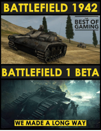 So guys are you excited as I am for this game?: BATTLEFIELD 1942  THE  BEST OF  GAMING  BATTLEFIELD 1 BETA  WE MADE A LONG WAY So guys are you excited as I am for this game?