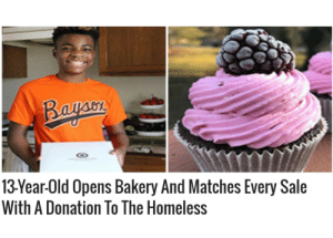 Not bad kid: Bayaon  13Year-Old Opens Bakery And Matches Every Sale  With A Donation To The Homeless Not bad kid