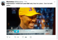 😭😂: BBall Jabber  @BBall Jabber 11m  #NBAdraft2017 #NBADraft Lavar Ball really likes the Lakers. Even his teeth  yellow.  DRAFT17  Jamal Crawford  OJCross over  15  Triple bs. Big Baler Brand'. Lavar is a prophet  3 CELTICS  ROUND 1  1. 76ers Markelle Fultz PGWashington 2. LAKERS -Lon  4 111 O 208 😭😂