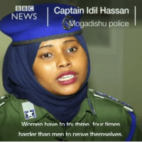 """Memes, News, and Police: BBC  Captain Idil Hassan  NEWS  Mogadishu police  Women have to trv three folir times  harder than men tonrove themselves. rp @bbcnews: """"Being a police officer in the Somali capital, Mogadishu, is one of the most dangerous beats in the world, and it is even harder for women. They now make up 10% of the city's force."""" @pmwhiphop @pmwhiphop @pmwhiphop @pmwhiphop @pmwhiphop @pmwhiphop"""