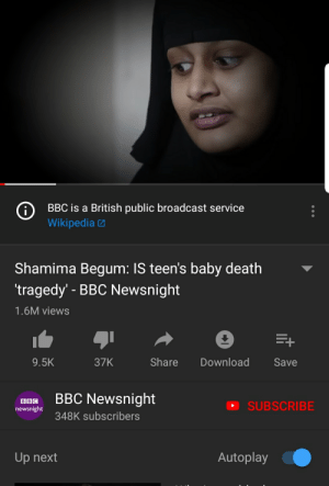 Now YouTube is definetly going to remove the dislike button: BBC is a British public broadcast service  Wikipedia  Shamima Begum: IS teen's baby death  tragedy-BBC Newsnight  1.6M views  9.5K  37K  ShareDownload Save  s BBC Newsnight  D SUBSCRIBE  newsnight  348K subscribers  Up next  Autoplay Now YouTube is definetly going to remove the dislike button