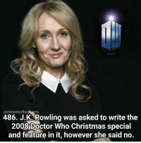 I haven't edited photos in a long time but here we go, I apologise for the rubbish blending! Qotd - Which do you prefer, Harry Potter or Doctor Who? Carina Mae x Fc - 84.9k @maelovesbooks @carinapotter: BBC  @ministry rts  486. J. K. Rowling was asked to write the  2008 Doctor Who Christmas special  and feature in it, however she said no. I haven't edited photos in a long time but here we go, I apologise for the rubbish blending! Qotd - Which do you prefer, Harry Potter or Doctor Who? Carina Mae x Fc - 84.9k @maelovesbooks @carinapotter