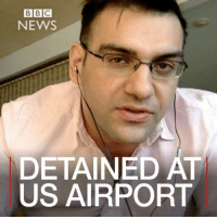 Memes, Bbc News, and Passport: BBC  NEWS  DETAINED AT  US AIRPORT BBC Persian reporter Ali Hamedani @alihamedani, a dual national of the UK and Iran, has been detained at Chicago's O'Hare airport, where immigration officials questioned him and probed his social media accounts by forcing him to hand over his phone and its password. Ali Hamedani was travelling to the US on a duty trip with his British passport, following President Donald Trump's executive order suspending refugee resettlement and blocking entry to individuals from Iran and six other majority-Muslim nations. The BBC journalist has been allowed in the US after being held for two hours. Find out more about the executive order: bbc.in-travelban DonaldTrump AliHamedani Iran TravelBan MuslimsWelcome OHareAirport Potus Border IranLGBT BBCShorts BBCNews @BBCNews