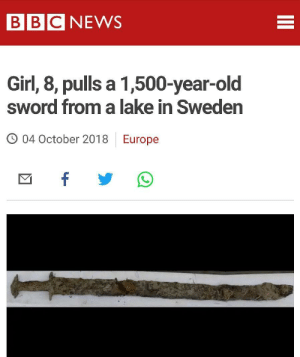 Funny, News, and Bbc News: BBC NEWS  Girl, 8, pulls a 1,500-year-old  sword from a lake in Sweden  O 04 October 2018  Europe Looks like Sweden has a new ruler via /r/funny https://ift.tt/2pzLJ03