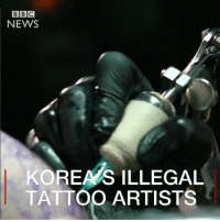 Doctor, Memes, and News: BBC  NEWS  KOREAS ILLEGAL  TATTOO ARTISTS Tattoos are viewed with suspicion in South Korea. Tattooing itself is not illegal in the country, however the law states that it can only be carried out by a licensed medical doctor. Aerok Kim is a well-known tattoo artist in Seoul. He explains why the country's laws and culture makes it tough to get inked. tattoo art ink seoul korea southkorea