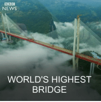 29 DEC: Engineers in China have completed the world's highest bridge. The Beipanjiang bridge, which stands at a whopping 1,854 feet (565 metres) high, is now open to traffic connecting two remote southern provinces. Find out more: bbc.in-highestbridge China Beipanjiangbride Highestbridge Guizhou worldhighestbridges BBCShorts BBCNews @bbcnews: BBC  NEWS  WORLD'S HIGHEST  BRIDGE 29 DEC: Engineers in China have completed the world's highest bridge. The Beipanjiang bridge, which stands at a whopping 1,854 feet (565 metres) high, is now open to traffic connecting two remote southern provinces. Find out more: bbc.in-highestbridge China Beipanjiangbride Highestbridge Guizhou worldhighestbridges BBCShorts BBCNews @bbcnews