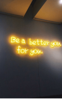 You,  Better, and Better You: Be a better you  or yolu