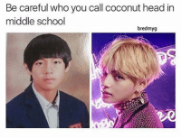 Iconic: Be careful who you call coconut head in  middle school  bredmyg Iconic