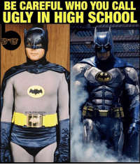 Assassination, Memes, and Vision: BE CAREFUL WHO YOU CALL  UGLY IN HIGH SCHOOL  IGIBLERD VISION That glow up is amazing. 🙌🏾 Crazy to think @benaffleck's Batman is older than Adam West's. In my mind Batman66 was sweet uncle Batman. I guess Batfleck is the angry, drunk uncle? 😂 Credit to @davefranciosaart for the epic Batfleck edit. -- 🚨 And be sure to listen to our latest podcast [LINK IN BIO] for my latest rant on BvS and the DCEU. It's kinda become my thing. We also review Assassin's Creed.