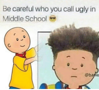 Cailou became Cai-Leezy: Be careful who you call ugly in  Middle School  @bank Cailou became Cai-Leezy
