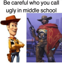 Memes, Xbox One, and Be Careful Who You Call Ugly: Be careful who you call  ugly in middle school Mcree is sweaty af Via: @GAMERSBEAUTY 😂Tag A Friend😂 🚫Self Promotion = Blocked🚫 🎮Xbox One-DM For GT🎮 ➖➖➖➖➖➖➖➖➖➖➖➖➖➖➖➖➖➖ Do you love and want the best gaming content?! If so, you HAVE to follow @gamersbanter for the best gaming MEMES and CLIPS! Don't miss out!🎮🔥😂💫 Partners💫 @gamersbeauty @gamingposts.ig @fullspacey @style.gaming @straightskill ➖➖➖➖➖➖➖➖➖➖➖➖➖➖➖➖➖ ❌Ignore Tags❌ cod bo3 bo3zombies infinitewarfare memes gaming gamingmemes likeforlike callofduty treyarch counterstrike instagram gta5 gtav gtamemes ijfxl Xboxone ps4 playstayion microsoft pc battlefield battlefield1 blackops youtube rocketleague blackops mw3 mw2 modernwarfare csgo