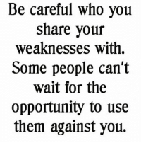 """This is why couples, and singles, need godly leadership, not secular and carnal """"friends"""" influencing them right outside of God's will.: Be careful who you  share your  weaknesses with.  Some people can't  wait for the  opportunity to use  them against you. This is why couples, and singles, need godly leadership, not secular and carnal """"friends"""" influencing them right outside of God's will."""