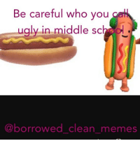Idk if this is already a meme if so sorry... ( ͡° ͜ʖ ͡°) clean meme cleanmeme cleanmemes lol laughoutloud funny laughing laughinguntilicry laugh crying hilarious hahaha haha ha 😂 🤣 relatable wow omg used common stolen borrowed joking joker joke maymays maymay: Be careful who you  ugly-in middle sch  ugly in middle sch  ualy  ugly  in middle SC  hoo  ro  .  @borrowed clean  @borrowed clean memes Idk if this is already a meme if so sorry... ( ͡° ͜ʖ ͡°) clean meme cleanmeme cleanmemes lol laughoutloud funny laughing laughinguntilicry laugh crying hilarious hahaha haha ha 😂 🤣 relatable wow omg used common stolen borrowed joking joker joke maymays maymay