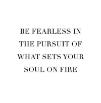 Fire, Gym, and Code: BE FEARLESS IN  THE PURSUIT OF  WHAT SETS YOUR  SOUL ON FIRE This 👌🏻🔥🔥 . @DOYOUEVEN 👈🏼 10% OFF STOREWIDE 🎉🎊 USE CODE 'DYE10' ✔️
