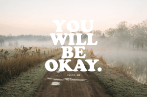 Life, Target, and Tumblr: BE  OKAY  cwote.co cwote:Your life path will have many twists and many turns. There will be peaks and times of pure bliss that are succeeded by valleys of emotional distress. However, all of it shapes you into what it means to be you. In the end, you will be okay.