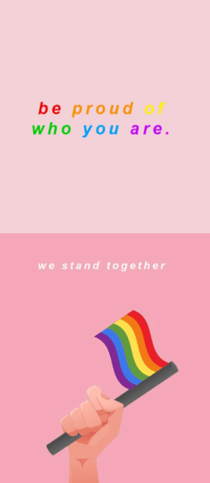 Happy, International, and Proud: be proud  who you are  of   we stand together happy international day against transphobia, biphobia #LoveIsLove 🌈