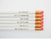 Be Silly: BE SMART  BE CHARMING  BE KIND  BE STYLISH  BE SILLY  BE FABULOUS