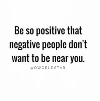 "Happy, You, and Always: Be so positive that  negative people don't  want to be near you.  @OWORLDSTAR ""Why are you always happy?""-Negative People 🤔 @QWorldstar #PositiveVibes https://t.co/x0Mxj7Uadi"