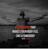 Homeless, Memes, and School: BE SOMEBODY THAT  MAKES EVERYBODY FEEL  LIKE A SOMEBODY  DAVID  SHARPE Here is a JAW-DROPPING story of MULTI MILLION MARKETER @davidsharpe_official that LITERALLY started from less than 0. I hope many of my followers will find inspiration and the right way to succeed online by following a person that made it, FOR REAL and had this background: - Dropped out of High-school in 9th grade. - Fathered a child at 16. - Developed a drug addiction. - Was homeless. - Almost died from a serious disease. …and was anyhow able to generate over 170 millions in sales, 8-figures a year in profits and is still growing! He showed me and thousands of people that actually nothing can stop you from achieving. Nothing can stop you from being who you dream. or actually, the only person that can stop you is YOU. Guys, DOUBLE TAP this if you are inspired and ready to make this 2017 UNFORGETTABLE. Follow -> @davidsharpe_official
